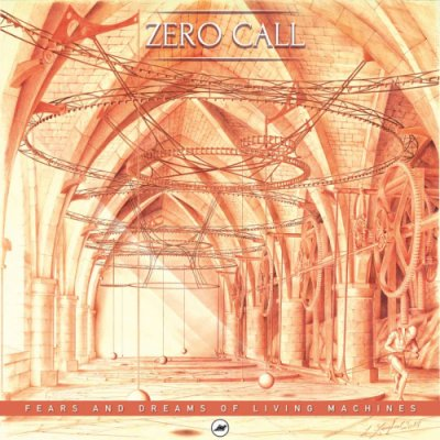 album Fears & Dreams of Living Machines - Zerocall