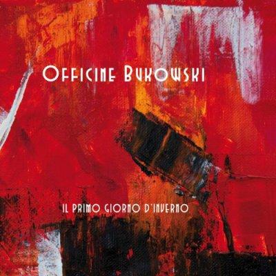 album Il primo giorno d'inverno - Officine Bukowski
