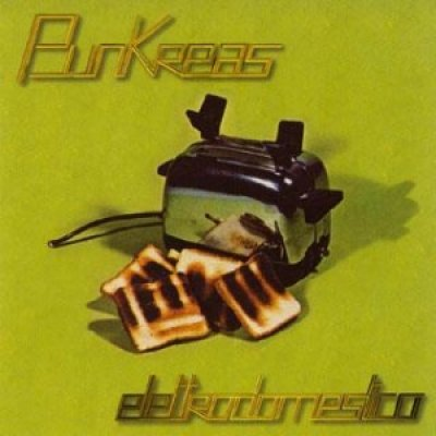 album Elettrodomestico - Punkreas