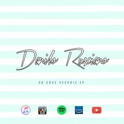 album So cose vecchie EP - Danilo Rusciano