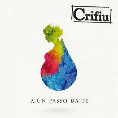 album A UN PASSO DA TE - Crifiu