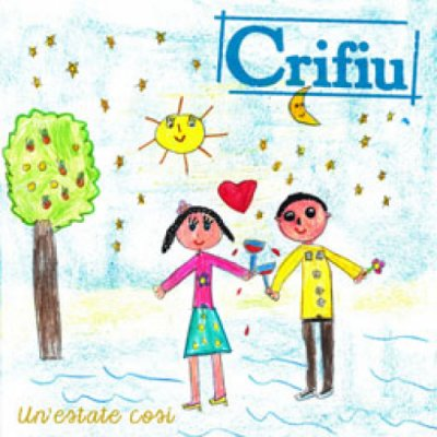 album UN'ESTATE COSÌ_Ep - Crifiu