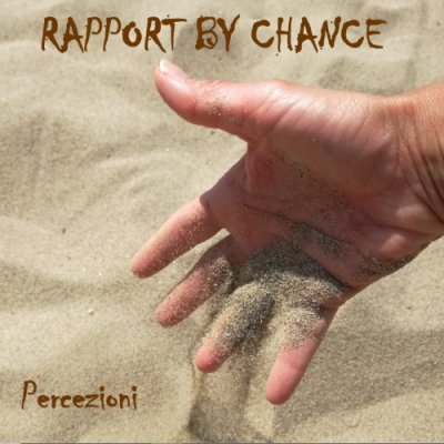 album PERCEZIONI - EP - Rapport by chance