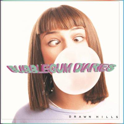 album Bubblegum Diaries - Drawn Hills