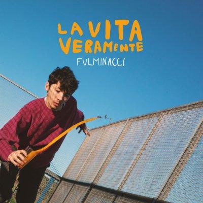 album La Vita Veramente - Fulminacci