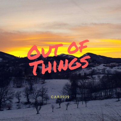 album Out Of Things - car3939
