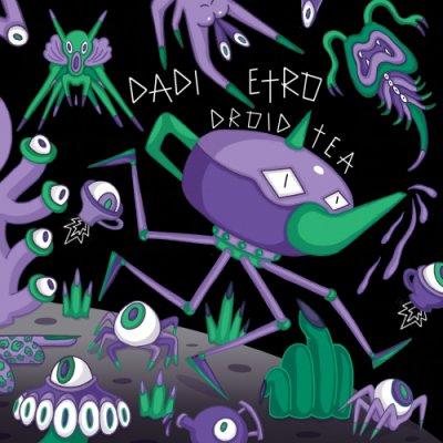 album Droid Tea - Dadi etro