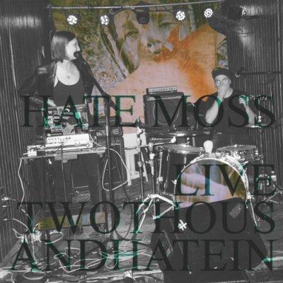 album Live Twothousandhatein - Hate Moss