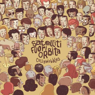 album Satelliti Fuori Orbita - Collywobbles