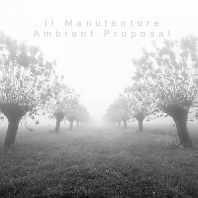 album Il Manutentore - Ambient Proposal (EP) - $kake