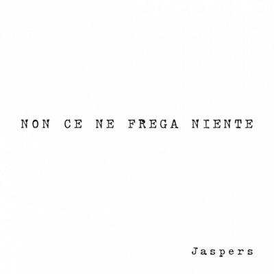 album NON CE NE FREGA NIENTE - Jaspers