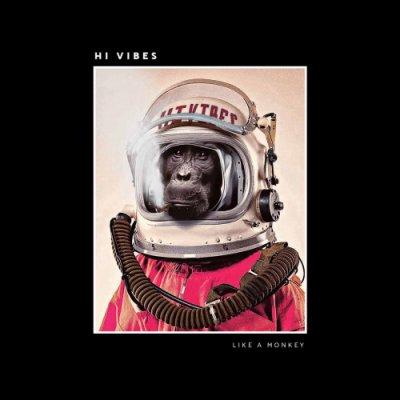 album Like A Monkey - Hi Vibes
