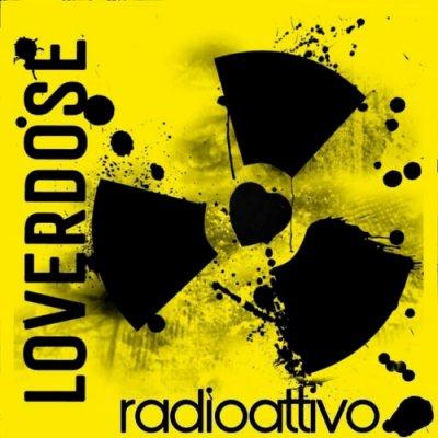 album RADIOATTIVO - Loverdose