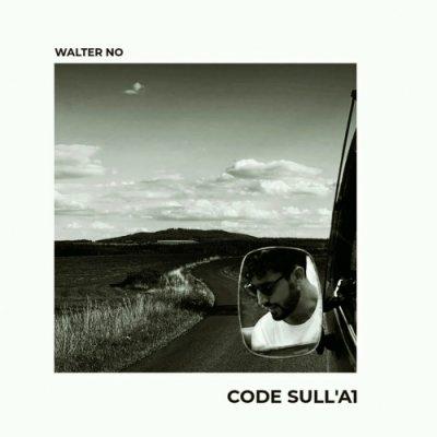 album Code sull'A1 - Walter No