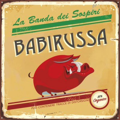 album Babirussa - La banda dei sospiri
