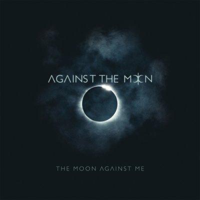 album The Moon Against Me - Against The Moon