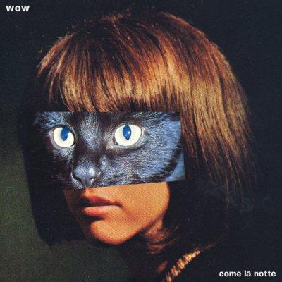 album Come La Notte - WOW