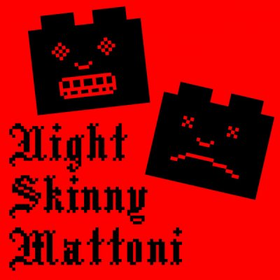 album Mattoni - Night Skinny