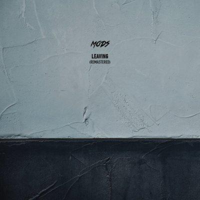 album Leaving (Remastered) - Mods