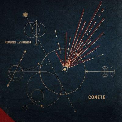 album COMETE - Rumori dal fondo