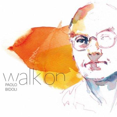 album WALK ON Paolo Bidoli