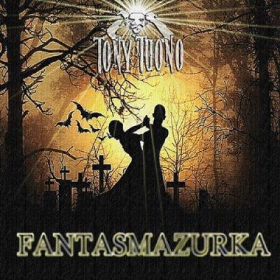 album Fantasmazurka - Tony Tuono