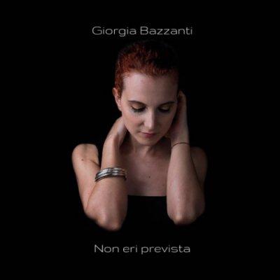 album Non eri prevista - Giorgia Bazzanti