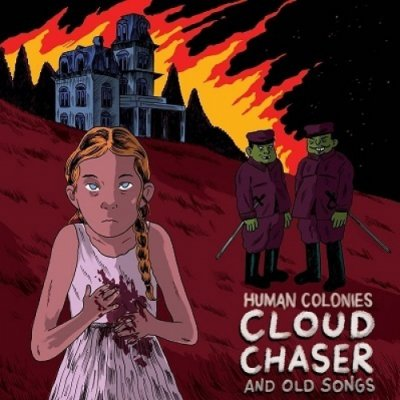album Cloudchaser and Old Songs - Human Colonies