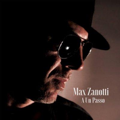 album A UN PASSO Max Zanotti