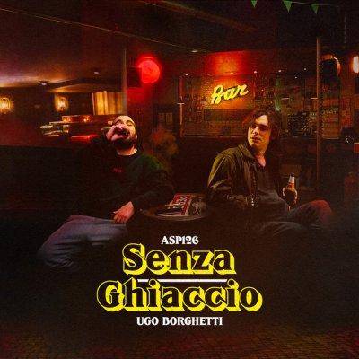 album Senza Ghiaccio - Asp126 X Ugo Borghetti