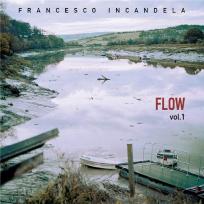album FLOW Vol.1 - Francesco Incandela