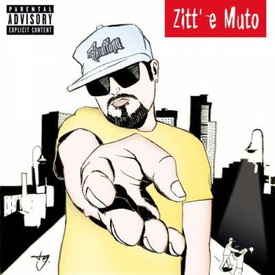 album Skiaffone - Zitt' e Muto - Only Smoke Crew