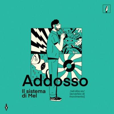 album Addosso - Il sistema di Mel