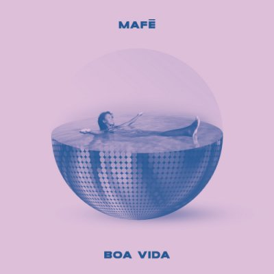 album Boa Vida - Mafè Almeida
