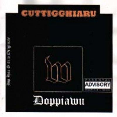 album Cuttigghiaru - Doppiawu