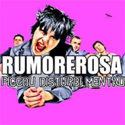 album Piccoli Disturbi Mentali - RumoreRosa
