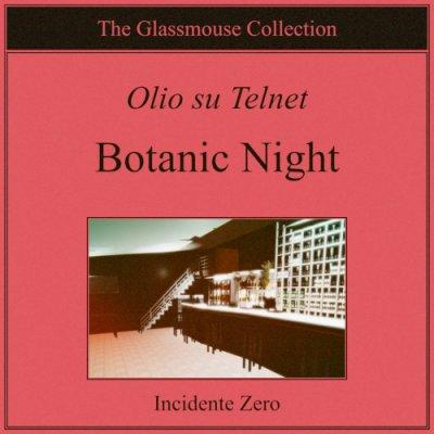 album Botanic Night - Olio su Telnet