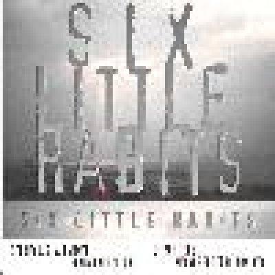 album Six Little Habits - Six Little Habits