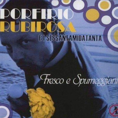 album Fresco e Spumeggiante - Porfirio Rubirosa