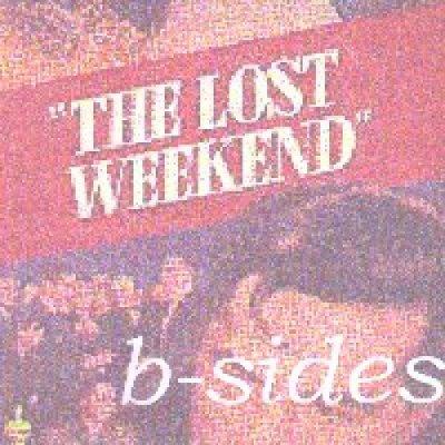 album b sides - Lost Weekend