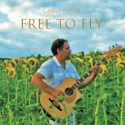 album Free to Fly - Carlo Ponte - Musician