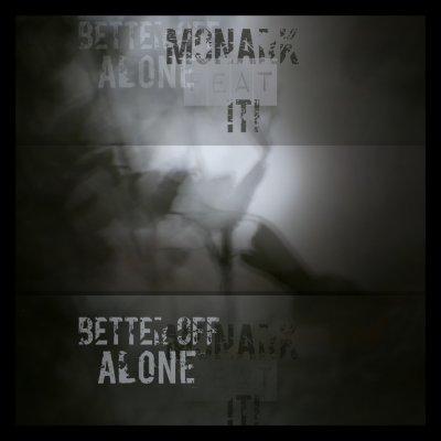 album Better Off Alone - Progetto Monark