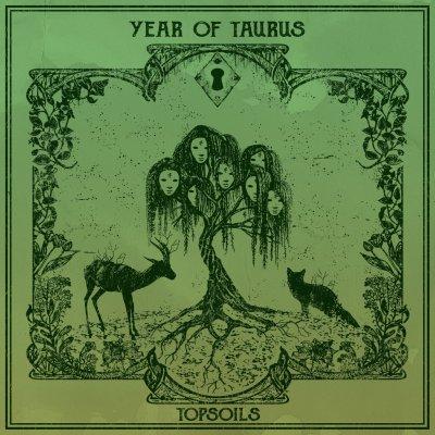 album TOPSOILS Year Of Taurus