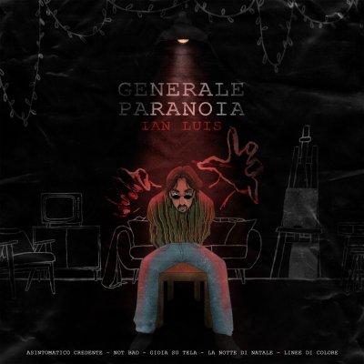 album Generale Paranoia Ian Luis