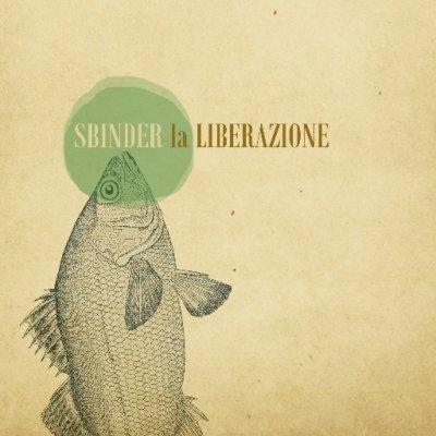 album la LIBERAZIONE SBINDER