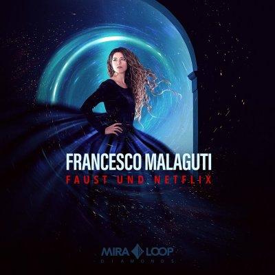 album Faust und Netflix Francesco Malaguti