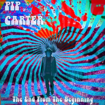 album The End From The Beginning - Part Two Pip Carter