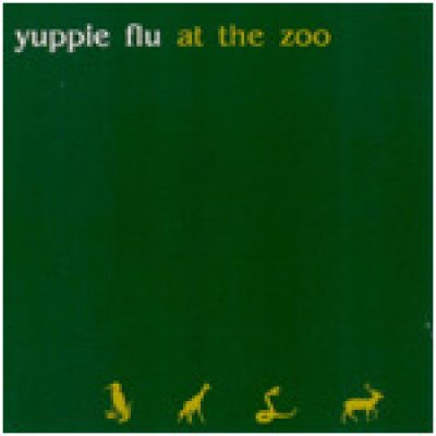 album At the zoo - Yuppie Flu