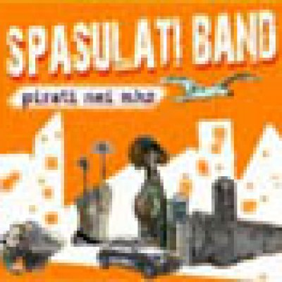 album Pirati nei MHZ - Spasulati Band