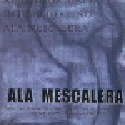 album Ala Mescalera - Ala Mescalera